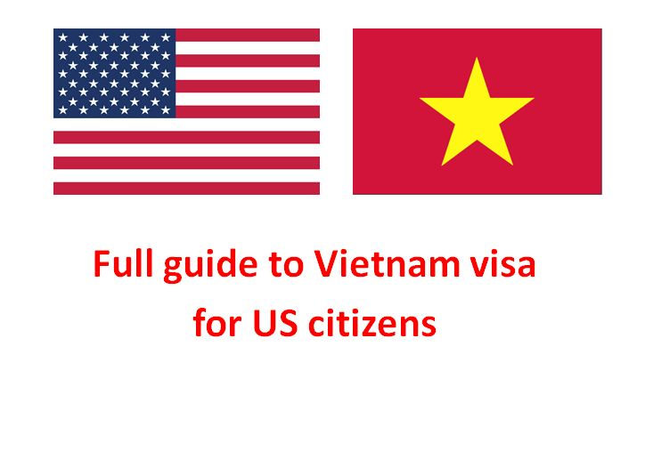 Guide to Vietnam visa for US citizens