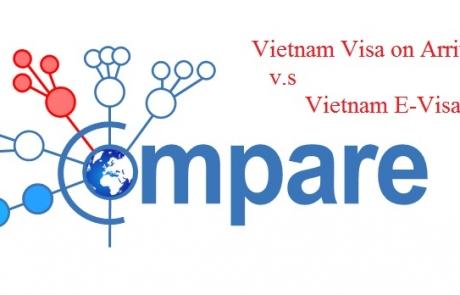 Compare Vietnam visa on arrival and Vietnam E-visa