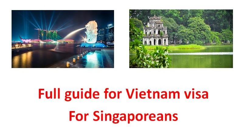 Full free guide for Vietnam visa for Singaporeans - free information