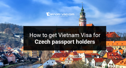 All legitimate ways to get Vietnam Visa for Czech citizens
