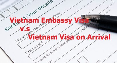 Getting Vietnam visa at Embassy vs. Visa on arrival – Which one is better?
