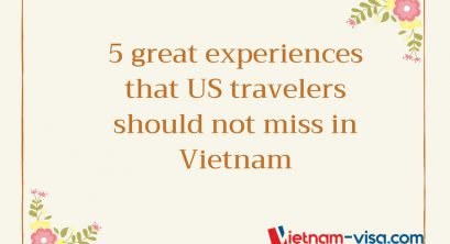 5 Things Us Visitors Should Try in Vietnam