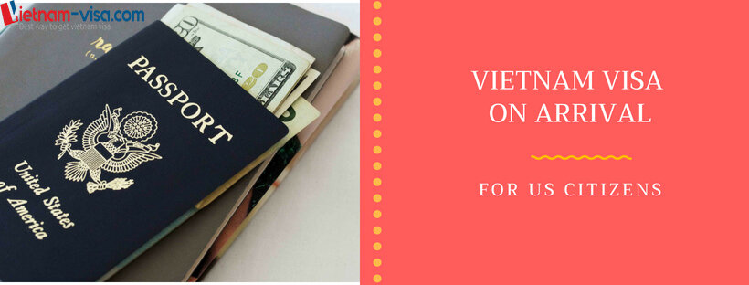How to get Vietnam visa on arrival for US Citizens