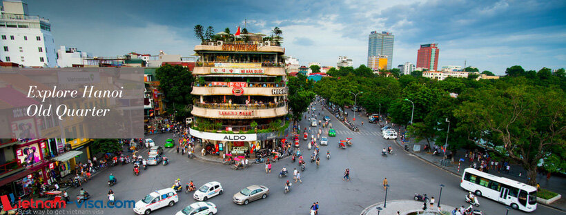 Wander and explore Hanoi Old Quarter - Vietnam visa online
