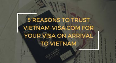 Why trusting Vietnam-visa.com for  your Visa on Arrival