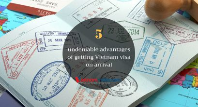 5 Undeniable Advantages of getting a Vietnam Visa on Arrival