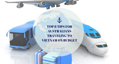 Top 8 tips for Australians traveling to Vietnam on budget
