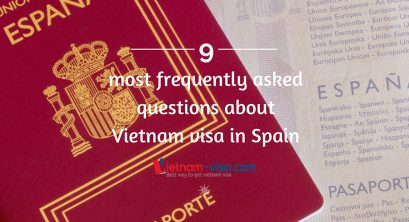 9 most frequently asked questions about Vietnam visa in Spain 2018