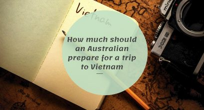 How much should an Australian prepare for a trip to Vietnam