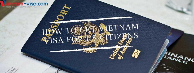 How to get Vietnam visa for US citizens