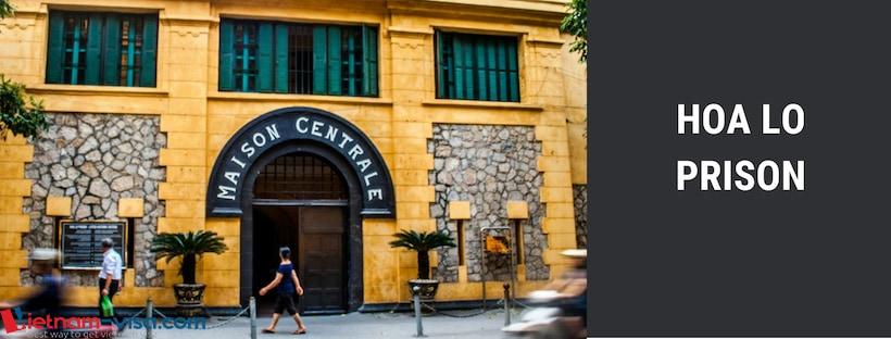 Hoa Lo prison - Hanoi - Apply Vietnam visa