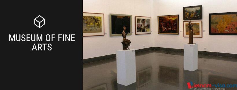 Museum of Fine Arts - Hanoi - Vietnam visa