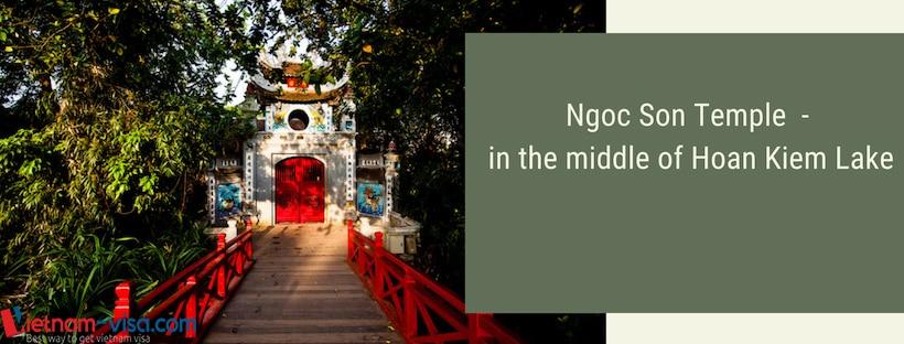 Ngoc Son temple in Hanoi - Vietnam visa