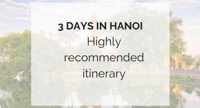 3 days in Hanoi – Where to go