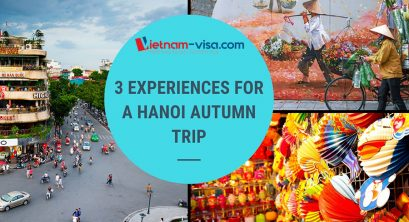 3 things you should not miss in a Hanoi trip in Autumn