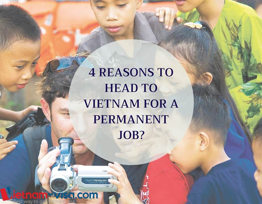 4 Reasons why you should head to Vietnam for a permanent job