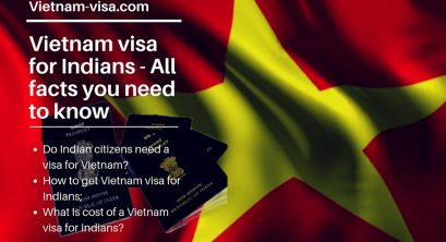 Vietnam visa for Indians – All facts you need to know