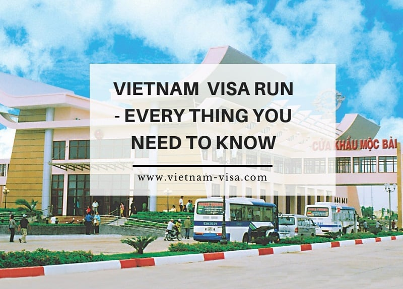 Vietnam visa run - Everything you need to know