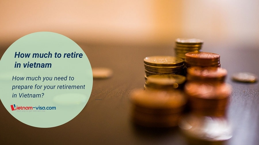 How much you need to prepare for retirement in Vietnam