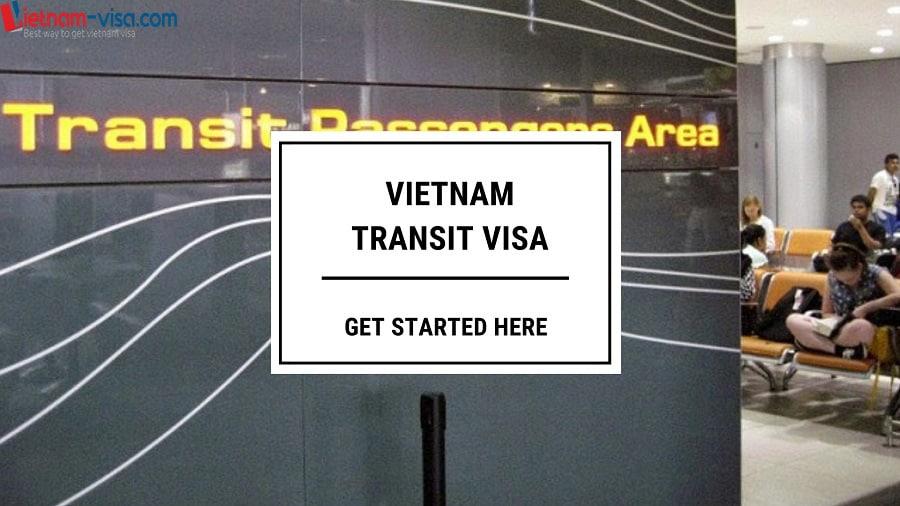 Vietnam Transit Visa – Do you need a visa for transit in Vietnam?