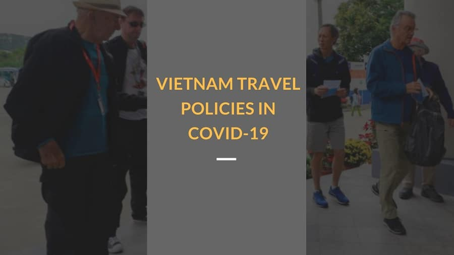 Vietnam travel policies in Covid 19