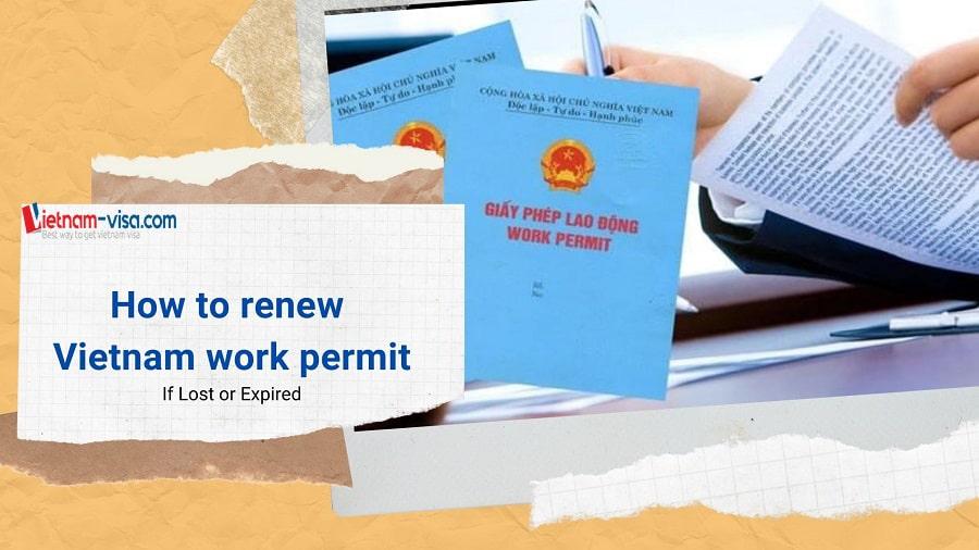 How to renew work permit Vietnam - Vietnam-visa.com