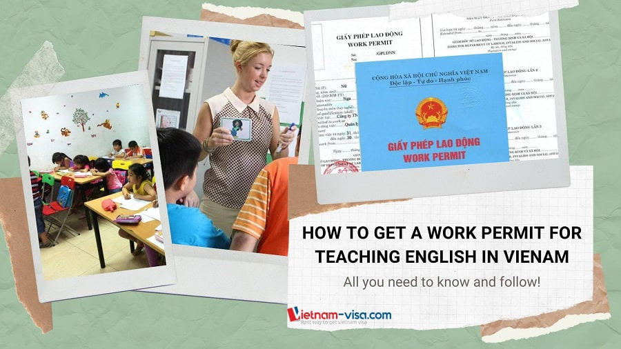 How to get a work permit to teach English in Vietnam