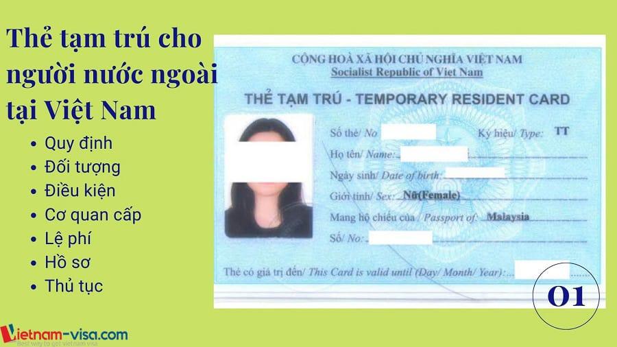 Đối tượng, Hồ sơ & Thủ tục làm thẻ tạm trú cho người nước ngoài