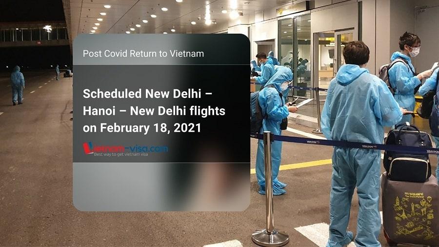 Update: New Delhi – Hanoi – New Delhi flights on February 18, 2021