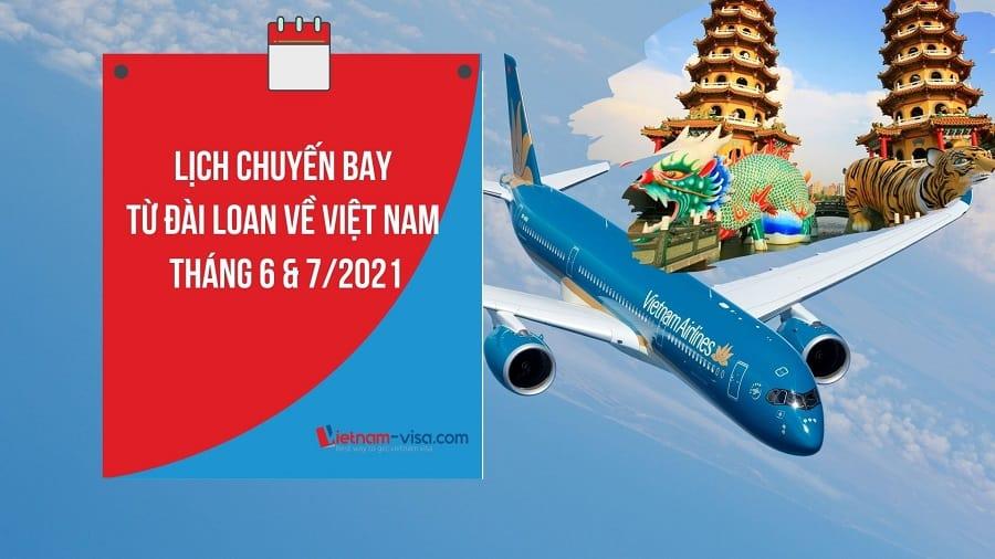 Lịch các chuyến bay từ Đài Loan về Việt Nam mùa dịch Covid – Giá vé tháng 6, 7/2021