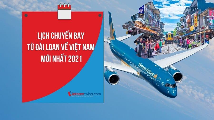 Lịch các chuyến bay từ Đài Loan về Việt Nam mùa dịch Covid – Giá vé tháng 7, 8 & 9/2021