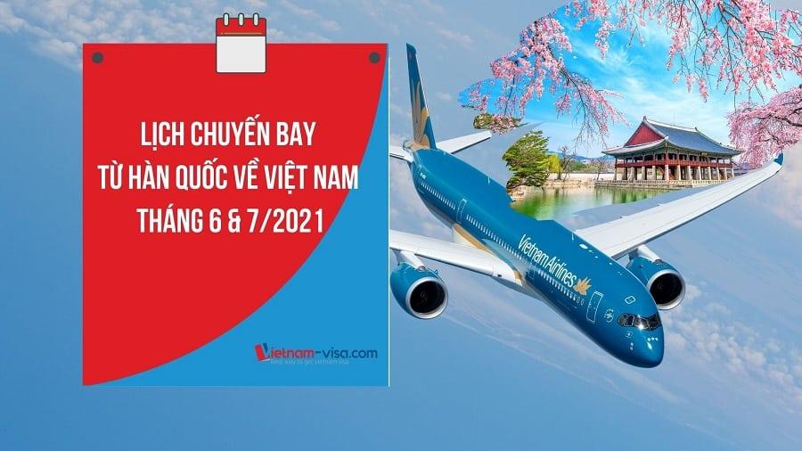 Vé máy bay Hàn Quốc Việt Nam mùa dịch Covid – Lịch bay tháng 6, 7/2021