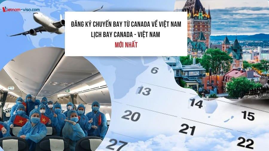 Đăng ký chuyến bay từ Canada về Việt Nam hôm nay – Lịch bay mới nhất