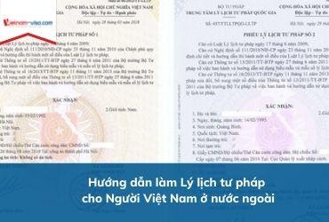 Làm Lý lịch tư pháp cho người Việt Nam ở nước ngoài – Phiếu số 1 & 2