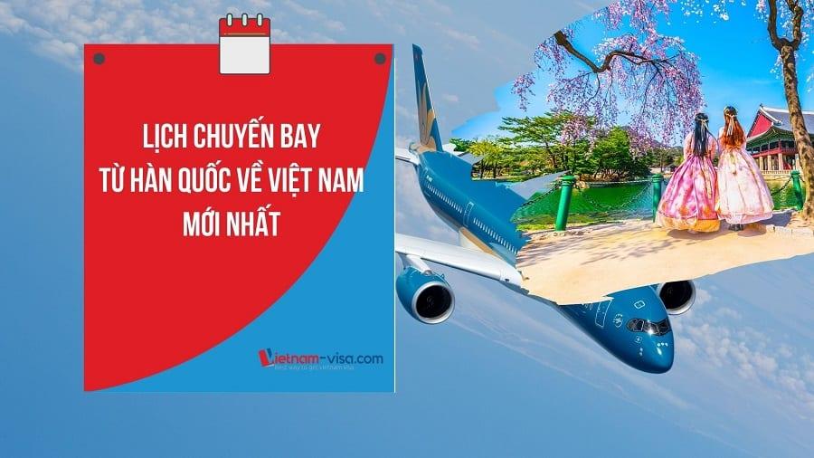 Đăng ký Vé máy bay Hàn Quốc Việt Nam mùa dịch Covid – Lịch bay Sớm nhất