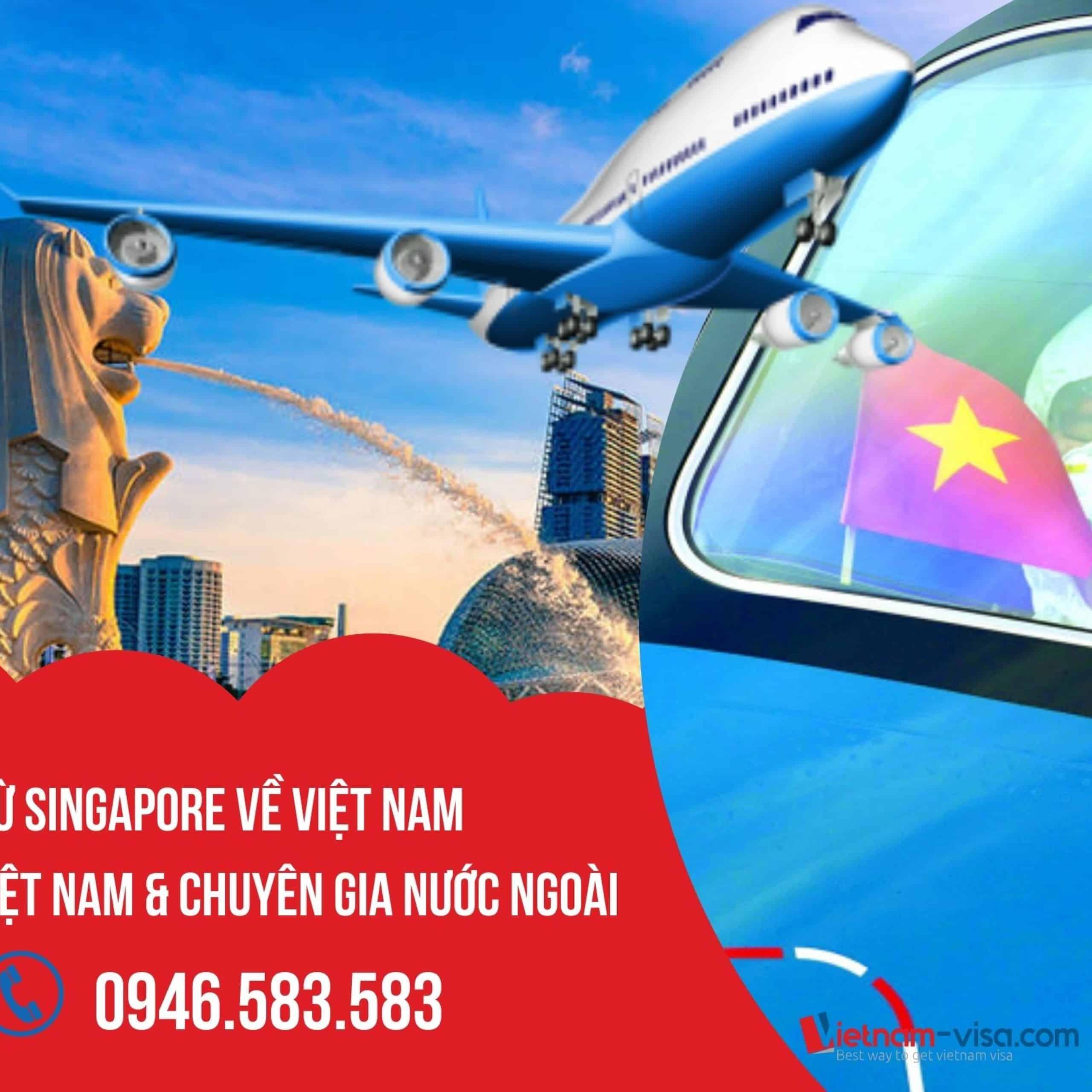 Vé máy bay từ Singapore về Việt Nam HÔM NAY – Lịch chuyến bay T10 & 11/2021